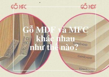 Tư vấn so sánh gỗ MDF và MFC